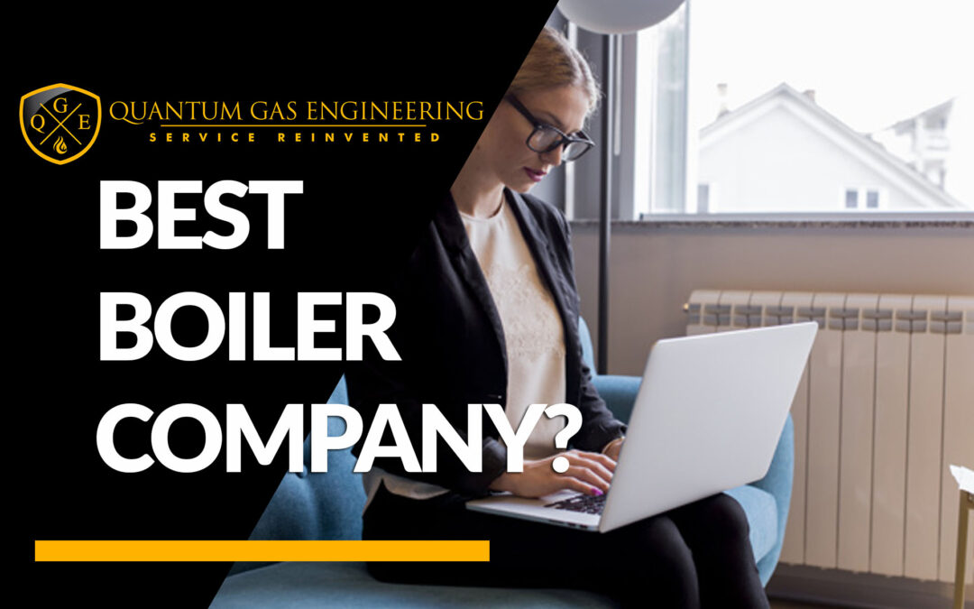 The Best Boiler Installation Company?