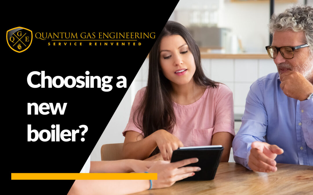 Choosing A New Boiler – Which Boiler Is Best For Our Home?