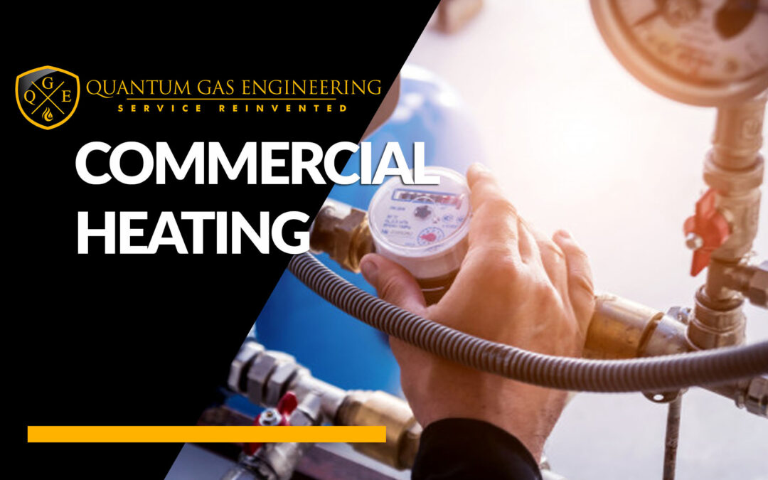 Making The Most of Your Commercial Heating