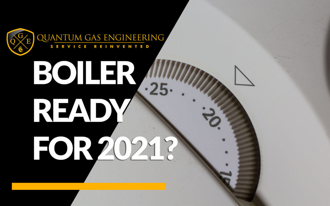 Is Your Boiler Ready For Winter 2021?